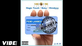 Magic Touch x Baky X Wendyyy - Koudeta [Official Audio]