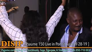 GAZMAN DISIP - PSAUME 150 LIVE IN PORT ST LUCIE  [ 9 /28/ 19]